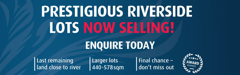 Prestigious Riverside Lots Now Selling!