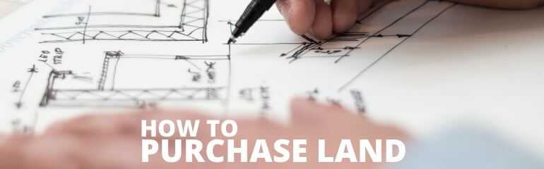 How To Purchase Land